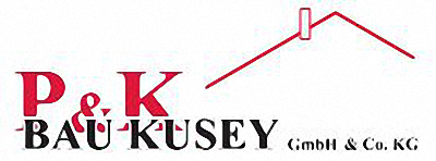 P&K Bau Kusey GmbH & Co. KG